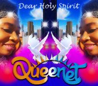Dear Holy Spirit By QueenLet